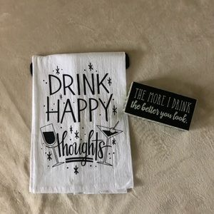 Drink Happy Thoughts Towel & Sign Set NWT
